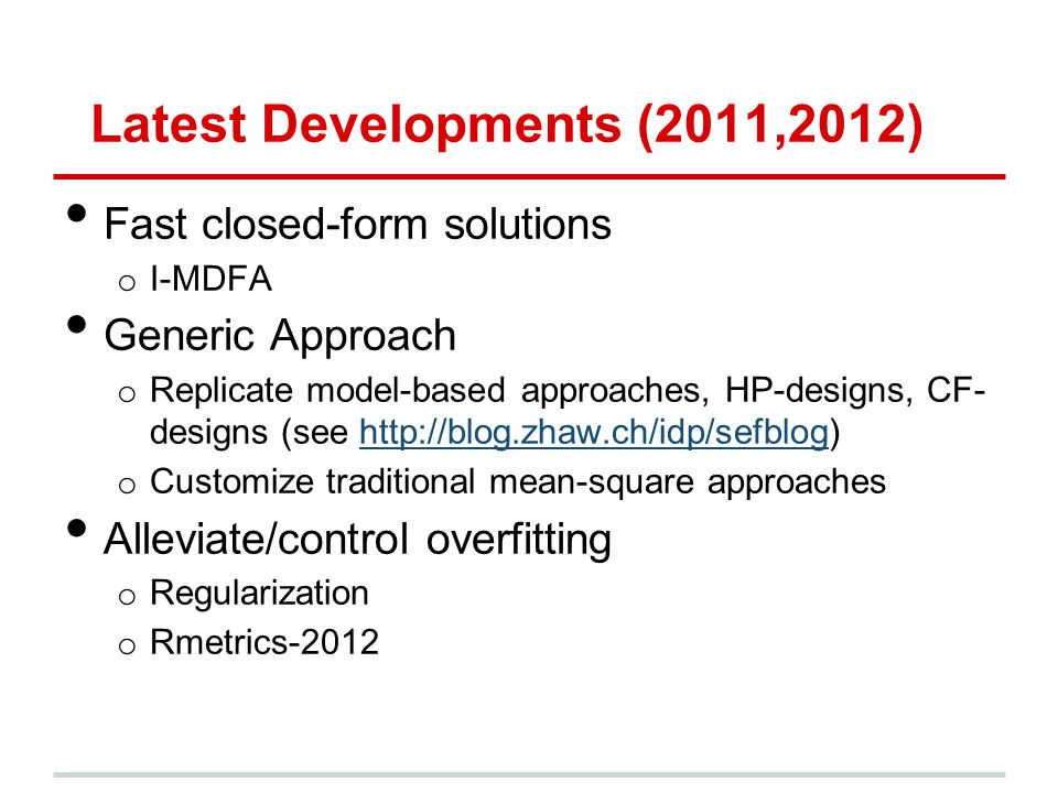 Latest Developments (2011,2012)