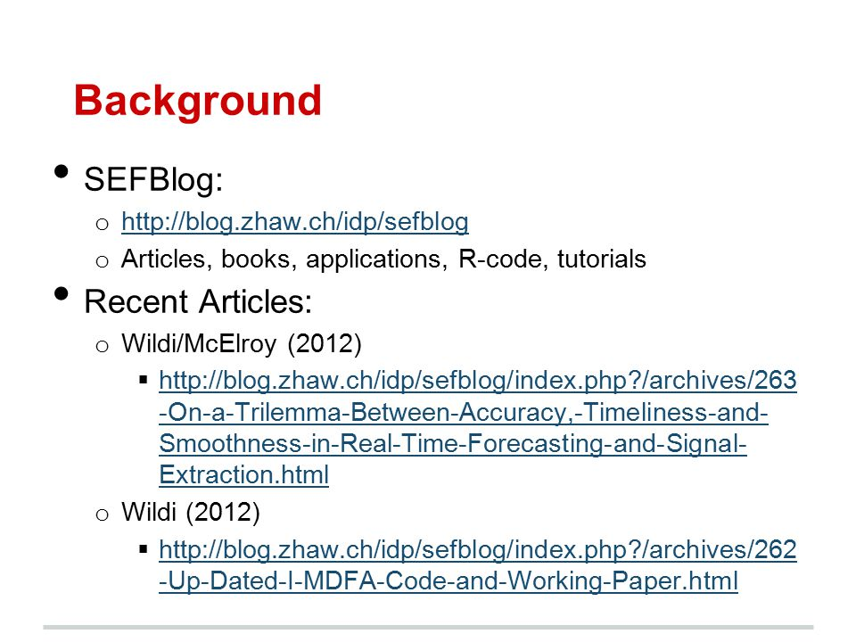 Background SEFBlog: Recent Articles: http://blog.zhaw.ch/idp/sefblog