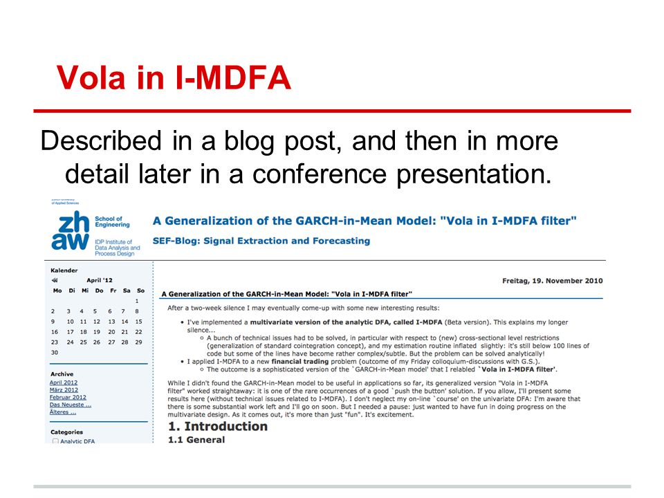 Vola in I-MDFA Described in a blog post, and then in more detail later in a conference presentation.