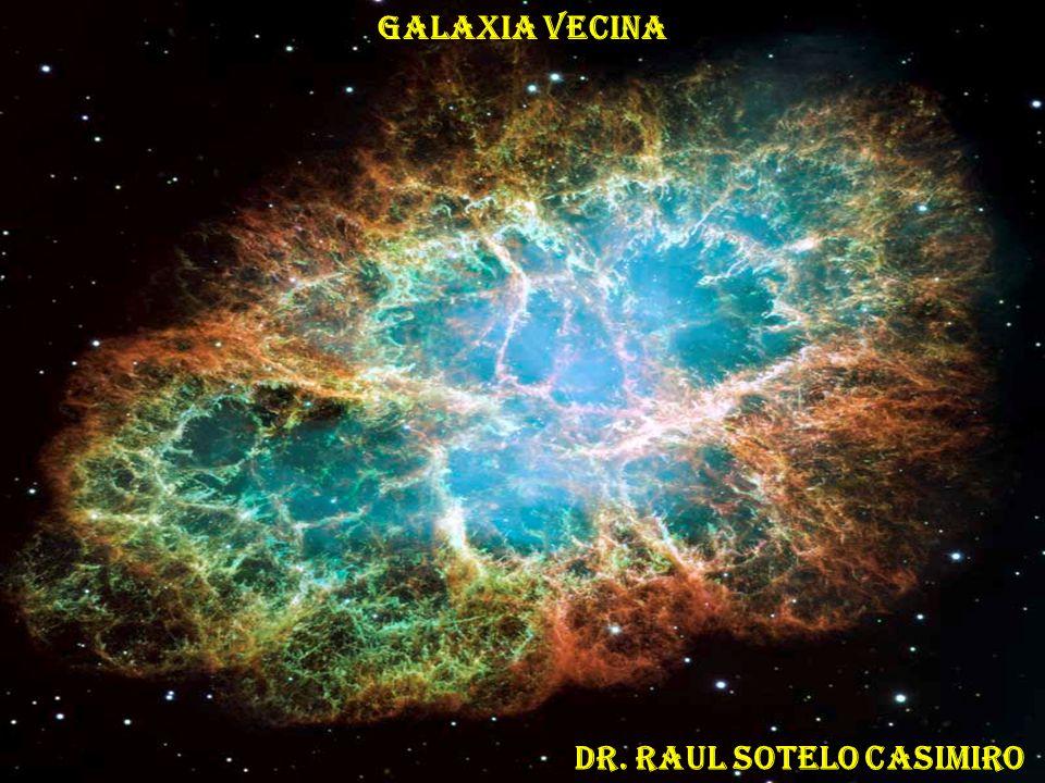 GALAXIA VECINA Dr. Raul sotelo casimiro