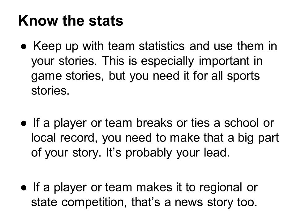 Know the stats