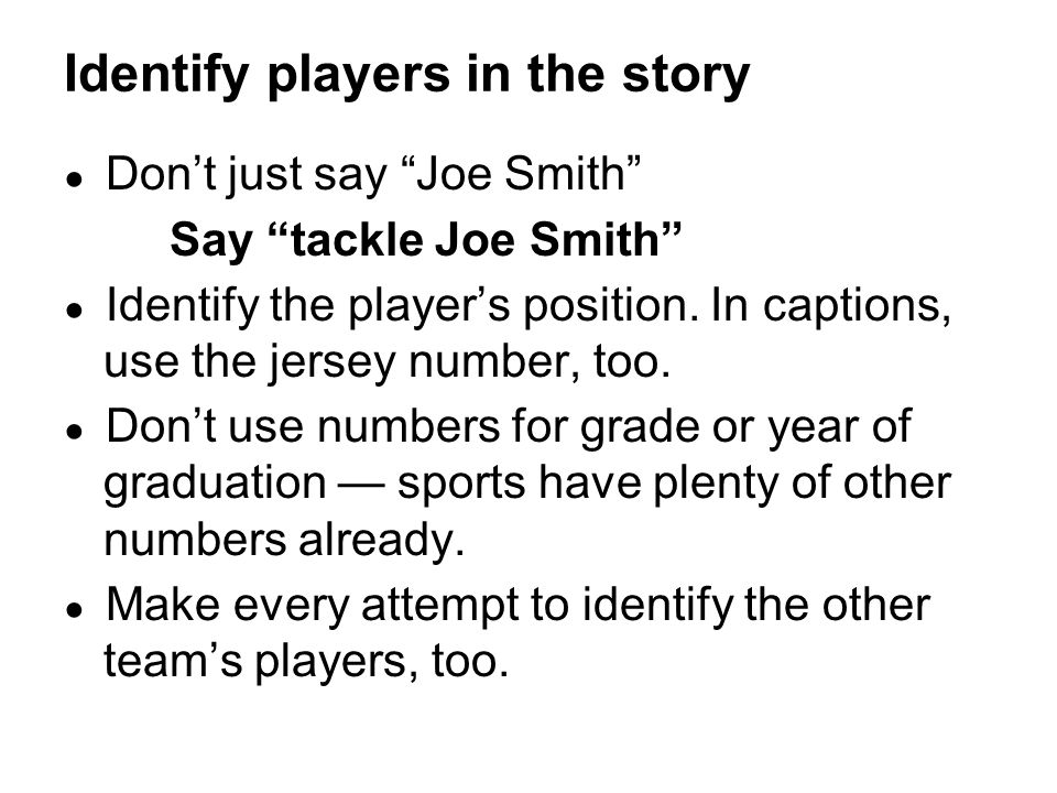 Identify players in the story