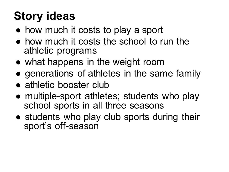 Story ideas how much it costs to play a sport