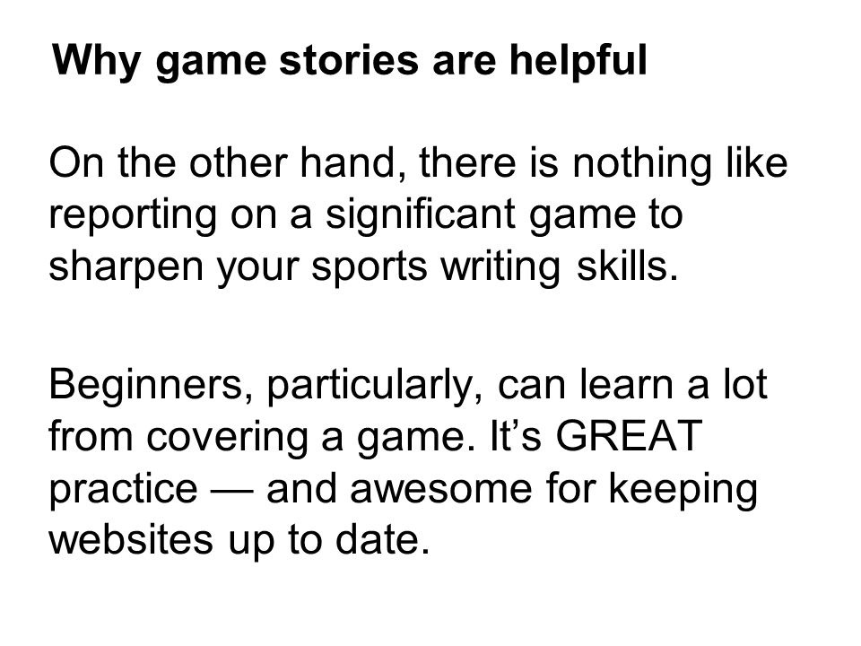 Why game stories are helpful