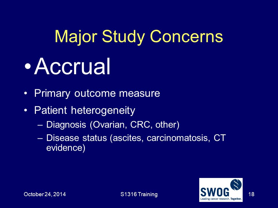 Accrual Major Study Concerns Primary outcome measure