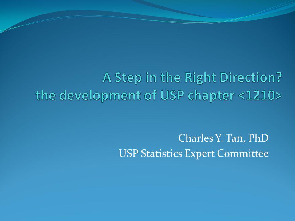 Charles Y. Tan, PhD USP Statistics Expert Committee
