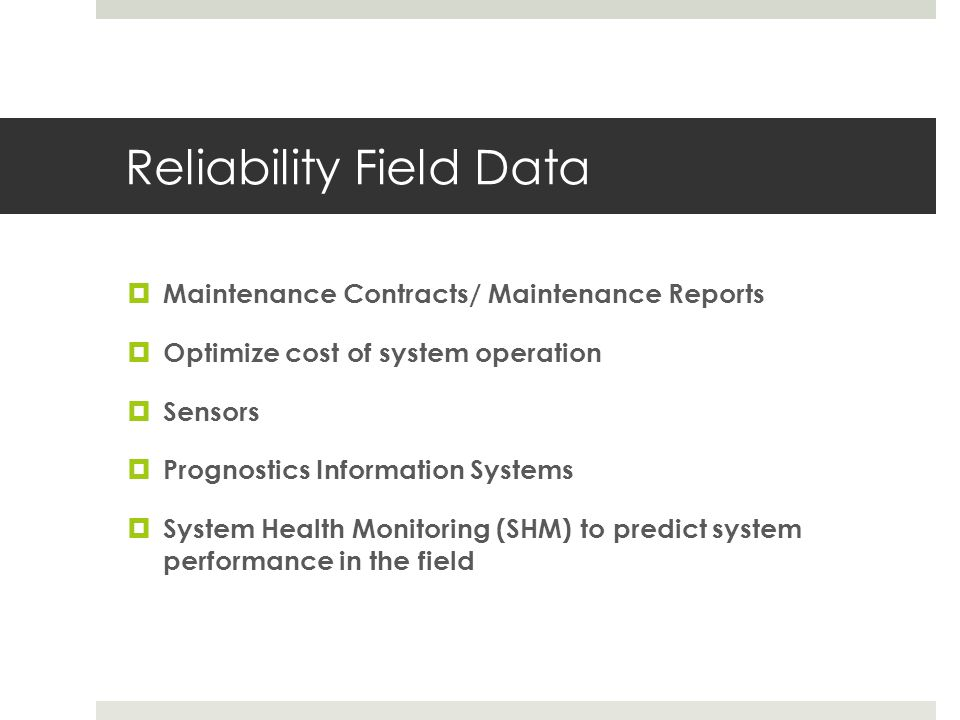 Reliability Field Data