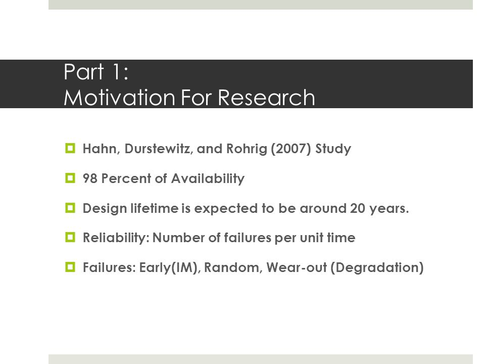 Part 1: Motivation For Research