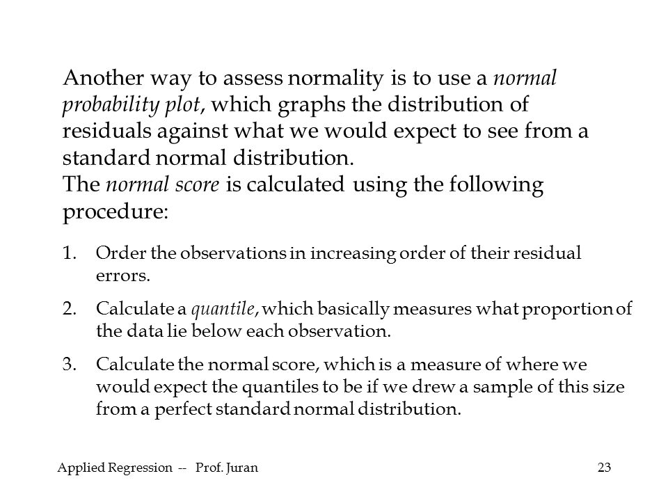 The normal score is calculated using the following procedure: