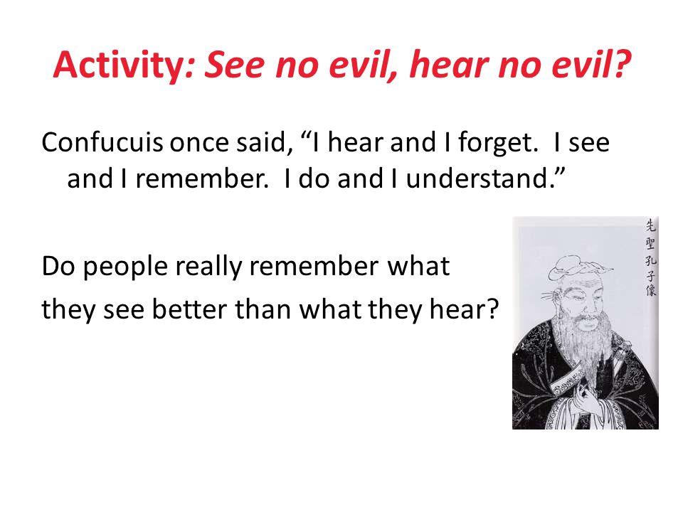 Activity: See no evil, hear no evil