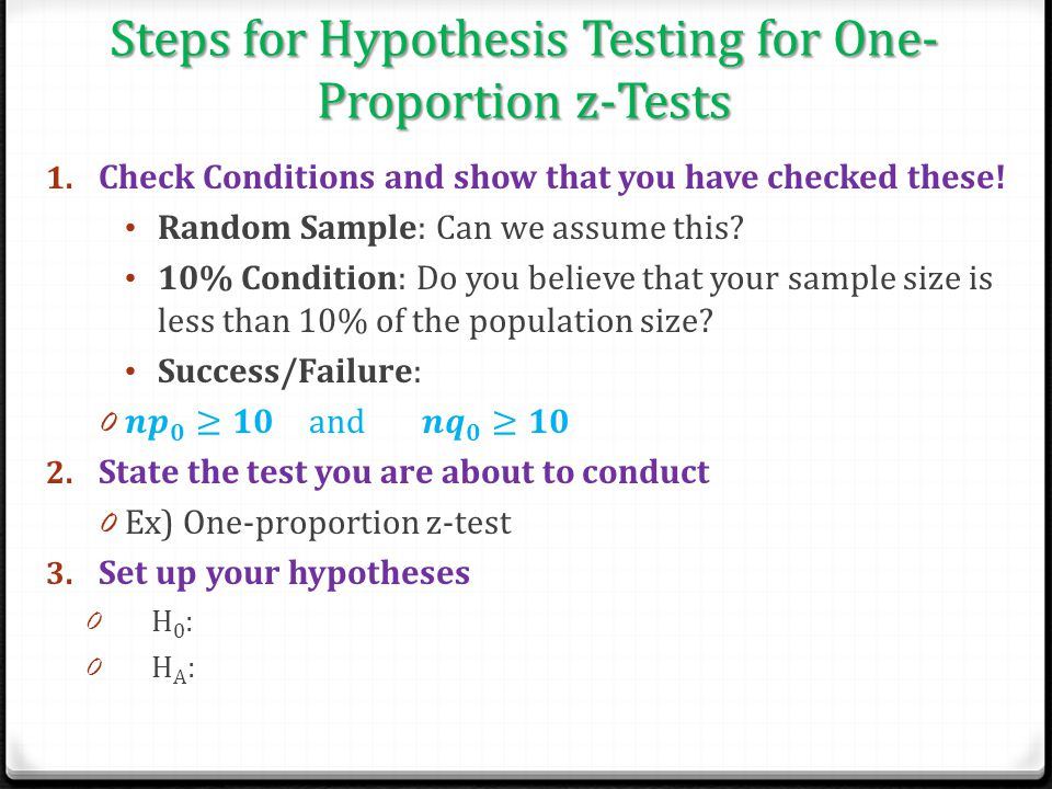 Steps for Hypothesis Testing for One-Proportion z-Tests