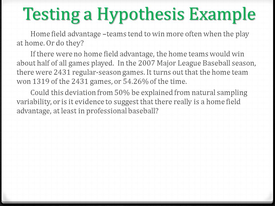 Testing a Hypothesis Example