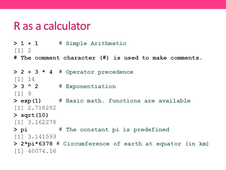 R as a calculator