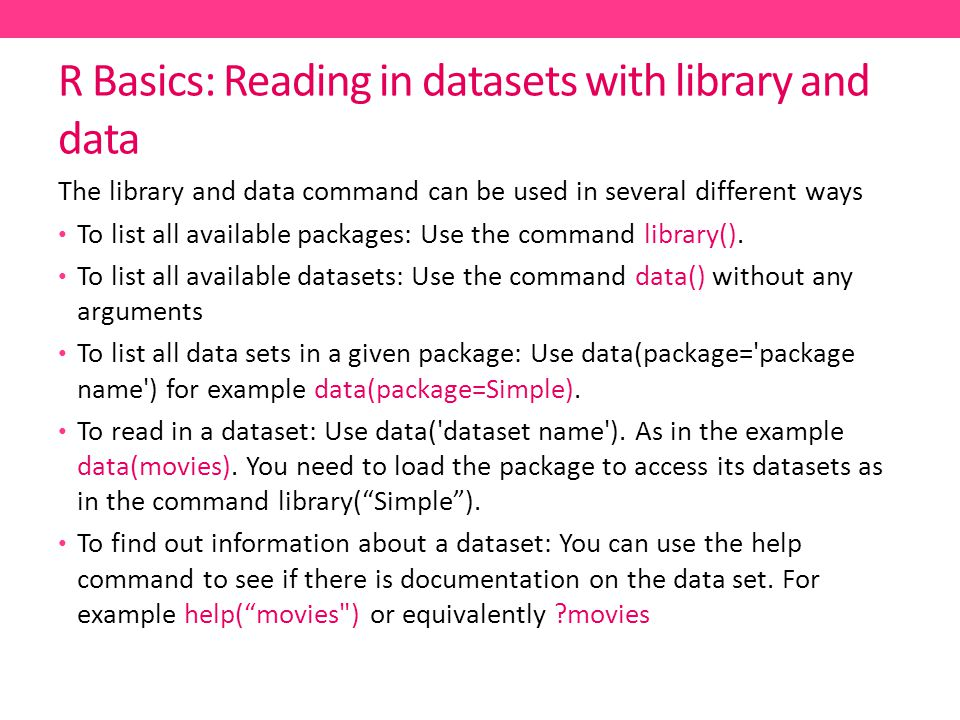 R Basics: Reading in datasets with library and data