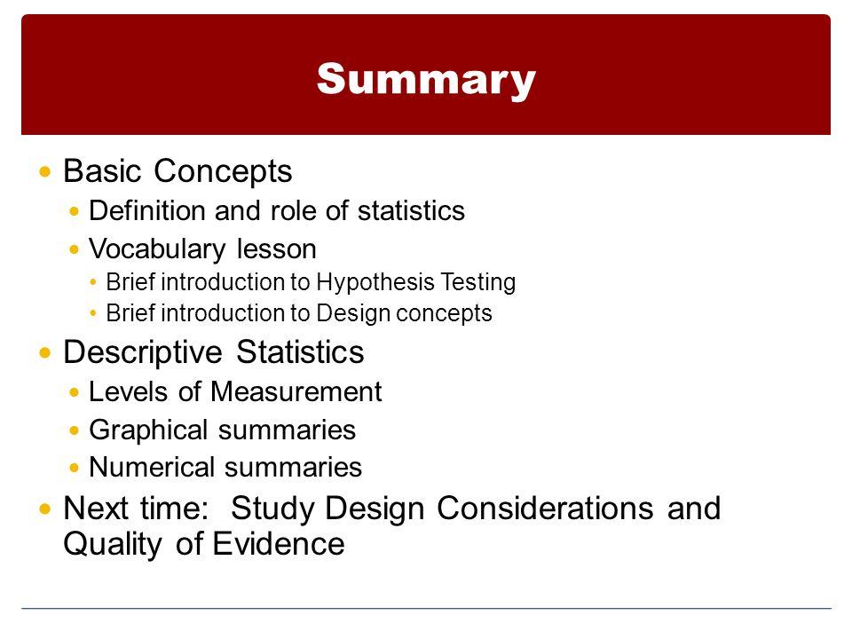Summary Basic Concepts Descriptive Statistics