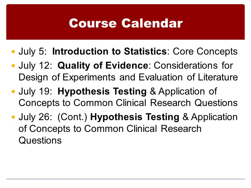 Course Calendar July 5: Introduction to Statistics: Core Concepts