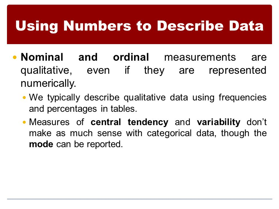 Using Numbers to Describe Data