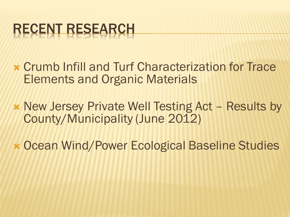Recent Research Crumb Infill and Turf Characterization for Trace Elements and Organic Materials.