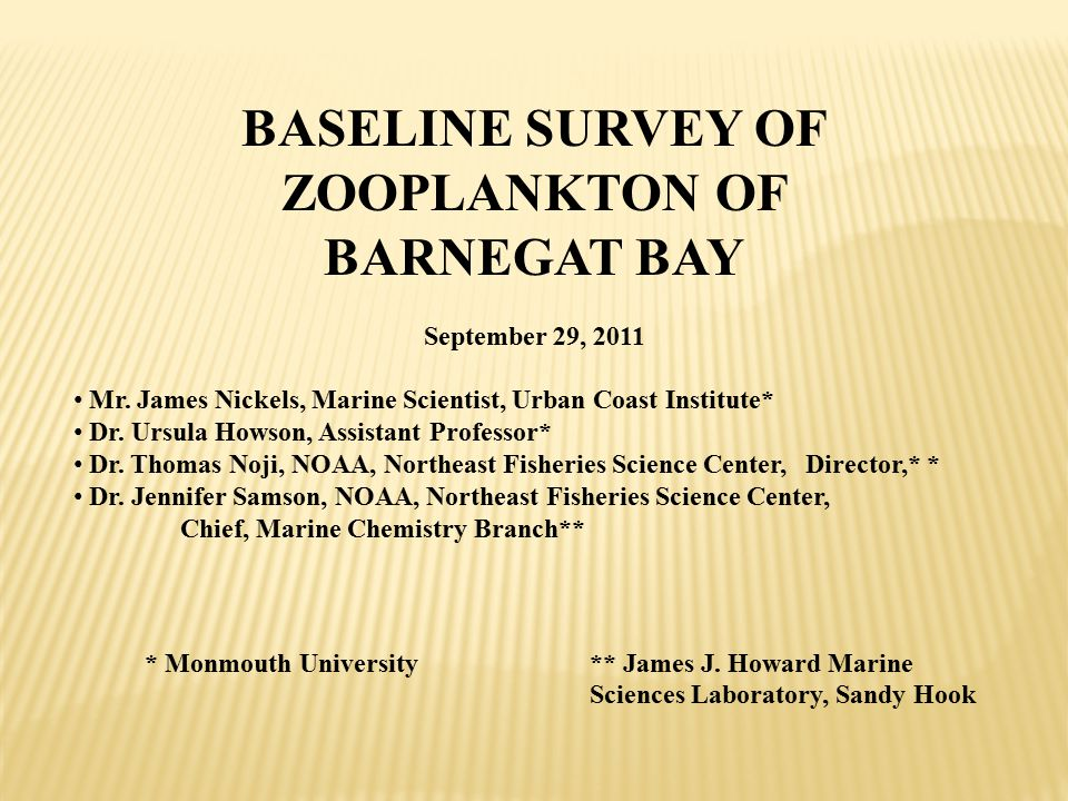 BASELINE SURVEY OF ZOOPLANKTON OF BARNEGAT BAY September 29, 2011