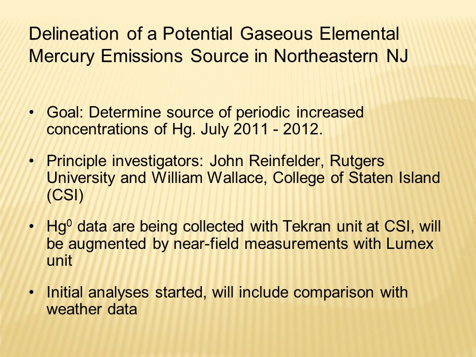 Delineation of a Potential Gaseous Elemental Mercury Emissions Source in Northeastern NJ