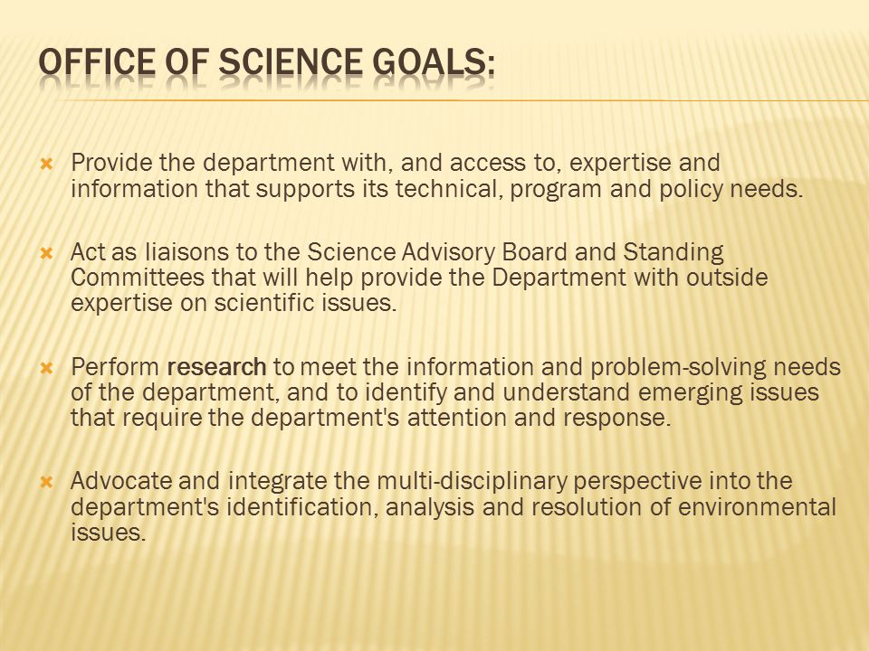 Office of science Goals: