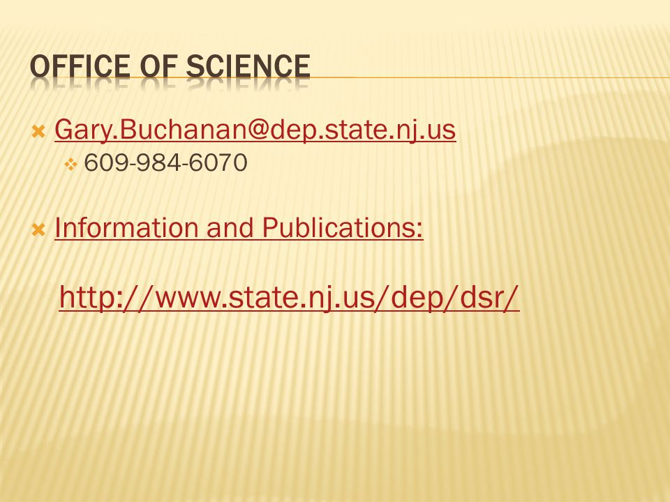Office of Science http://www.state.nj.us/dep/dsr/