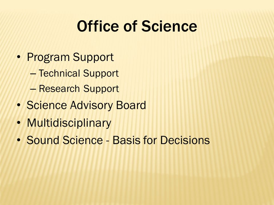 Office of Science Program Support Science Advisory Board