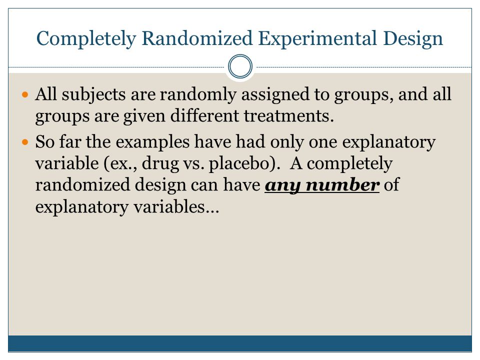 Completely Randomized Experimental Design