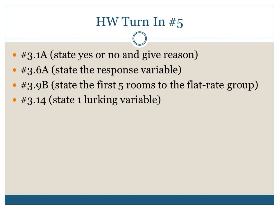 HW Turn In #5 #3.1A (state yes or no and give reason)