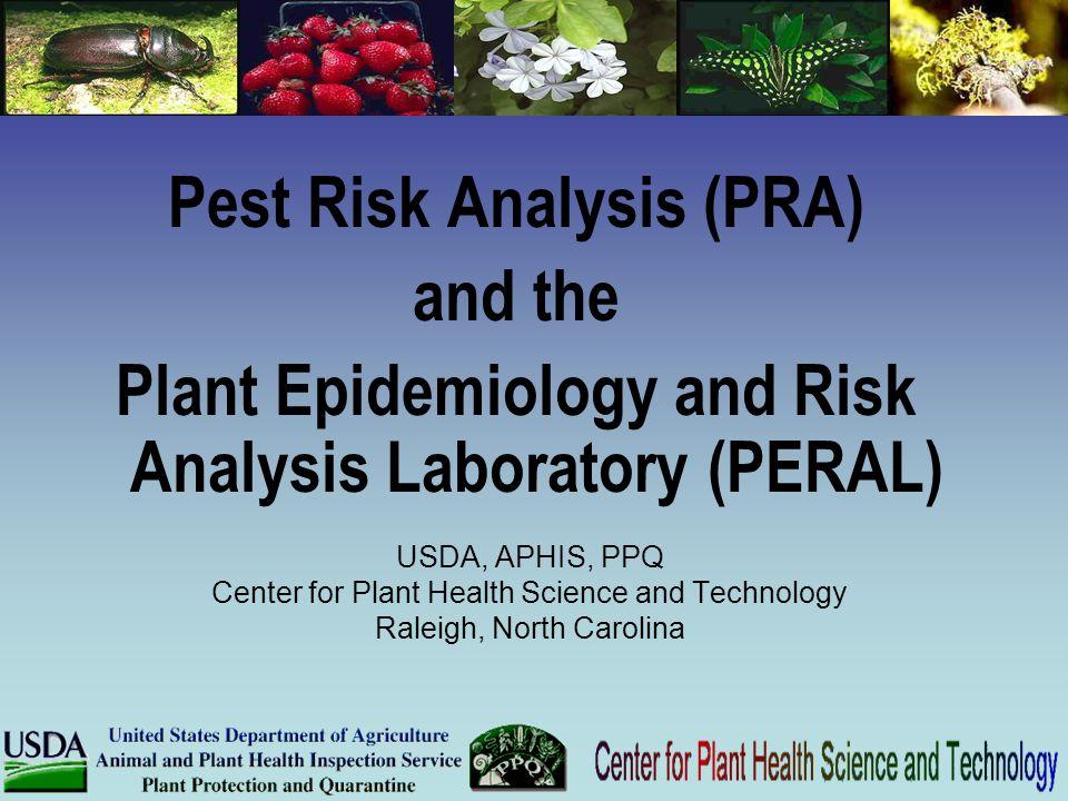 Pest Risk Analysis (PRA)