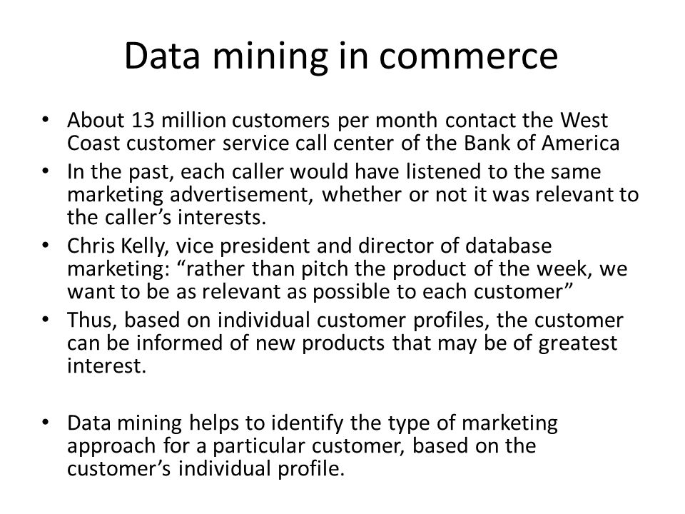 Data mining in commerce