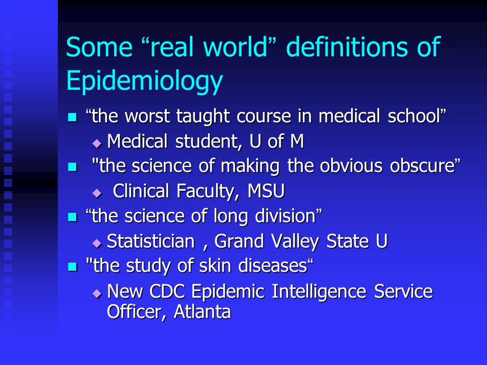 Some real world definitions of Epidemiology