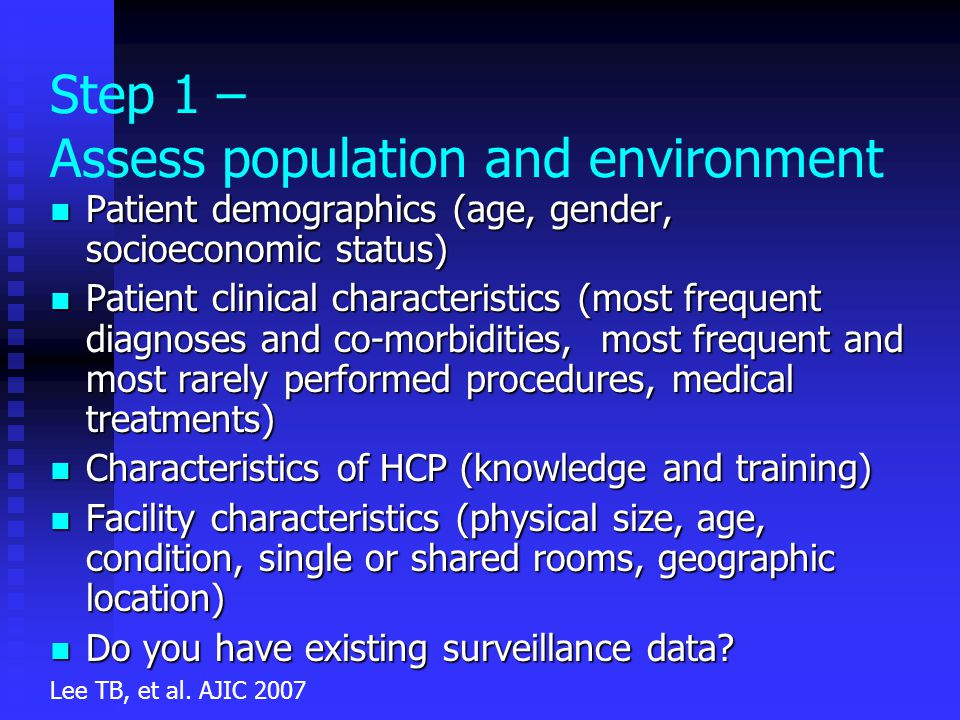 Step 1 – Assess population and environment