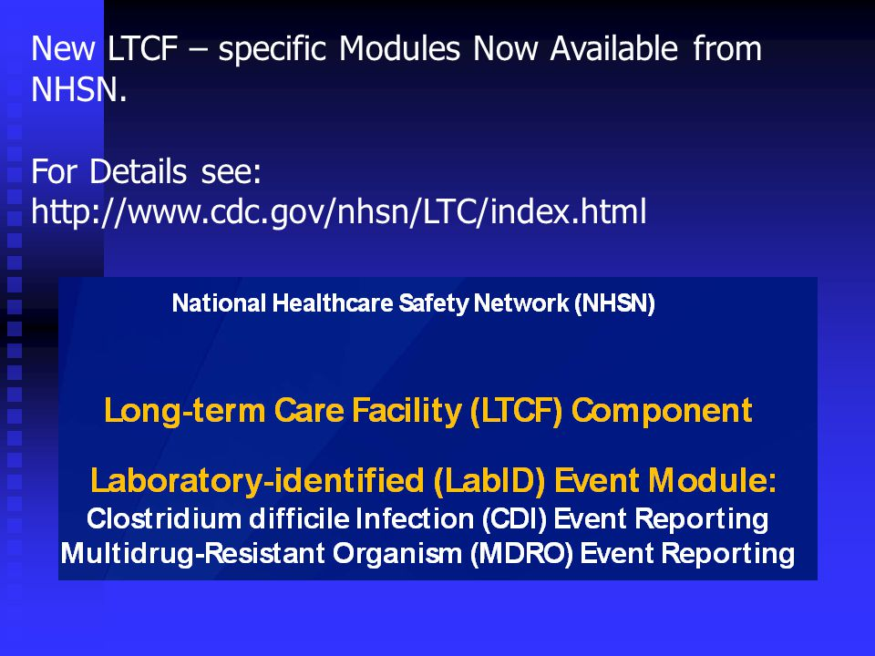 New LTCF – specific Modules Now Available from