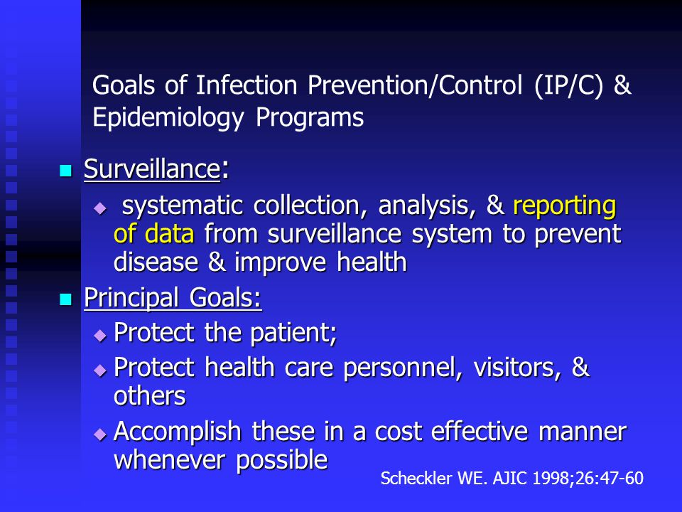 Goals of Infection Prevention/Control (IP/C) & Epidemiology Programs