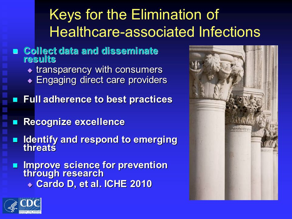 Keys for the Elimination of Healthcare-associated Infections