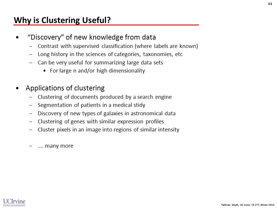 Why is Clustering Useful