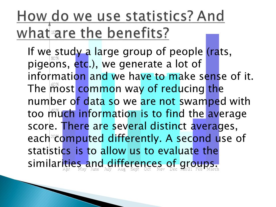How do we use statistics And what are the benefits