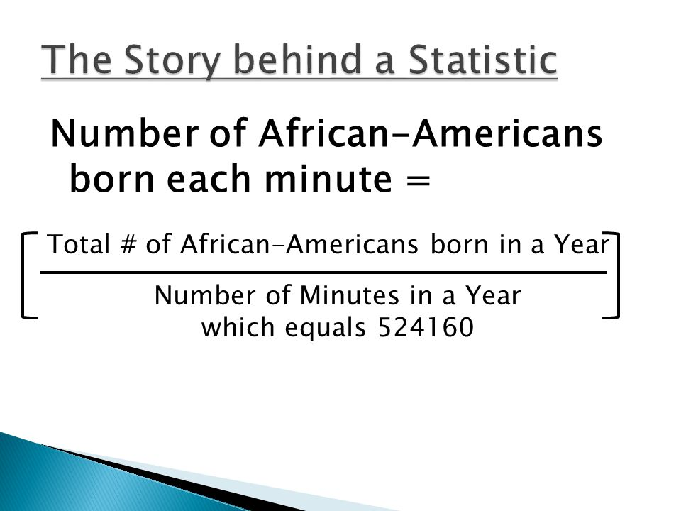 The Story behind a Statistic