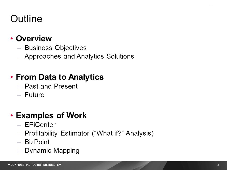 Outline Overview From Data to Analytics Examples of Work