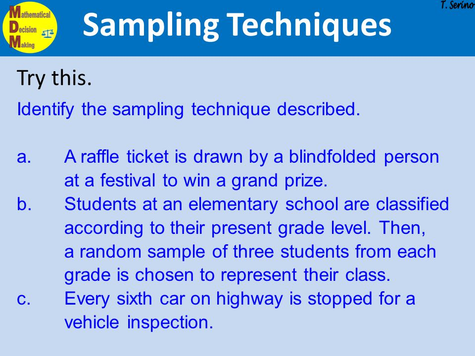 Sampling Techniques Try this.