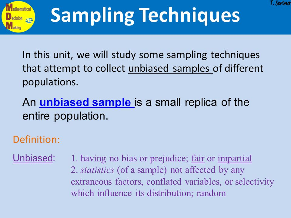 Sampling Techniques T. Serino.