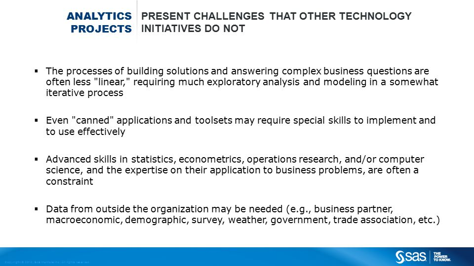 present challenges that other technology initiatives do not