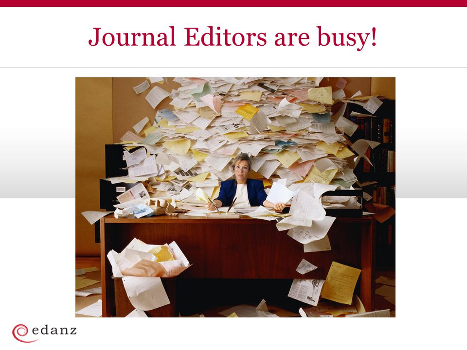Journal Editors are busy!