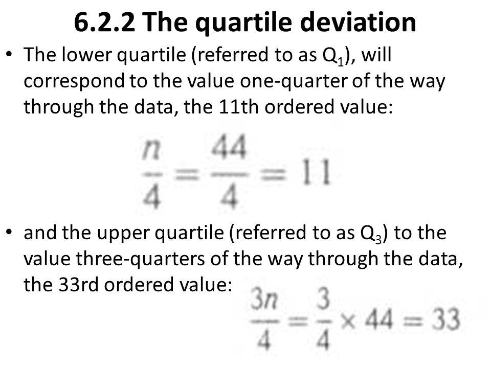6.2.2 The quartile deviation