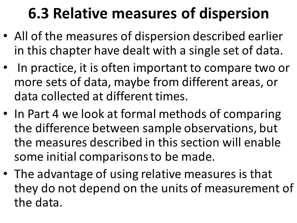 6.3 Relative measures of dispersion