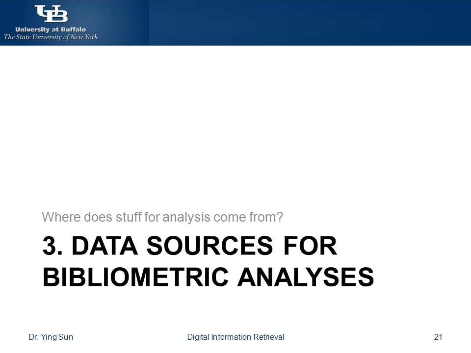 3. Data sources for bibliometric analyses