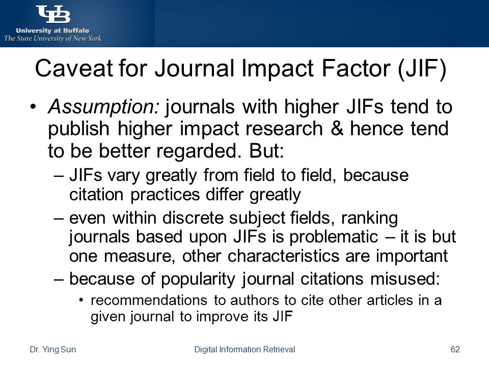 Caveat for Journal Impact Factor (JIF)