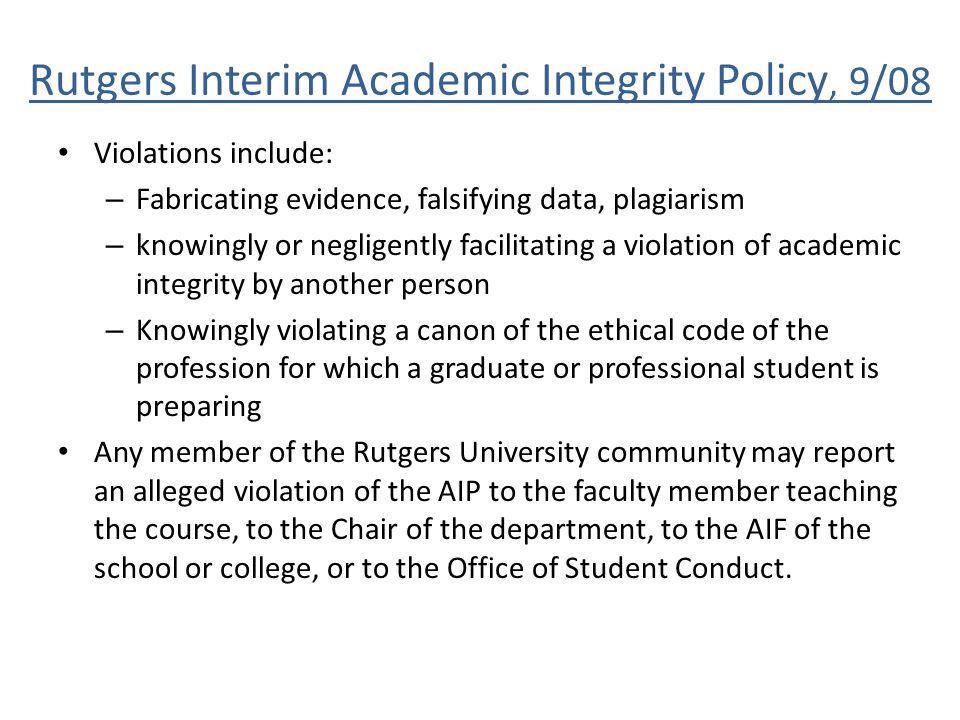 Rutgers Interim Academic Integrity Policy, 9/08