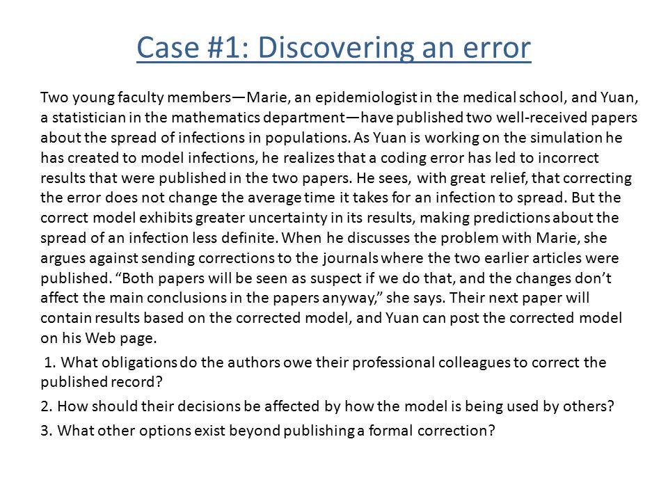 Case #1: Discovering an error